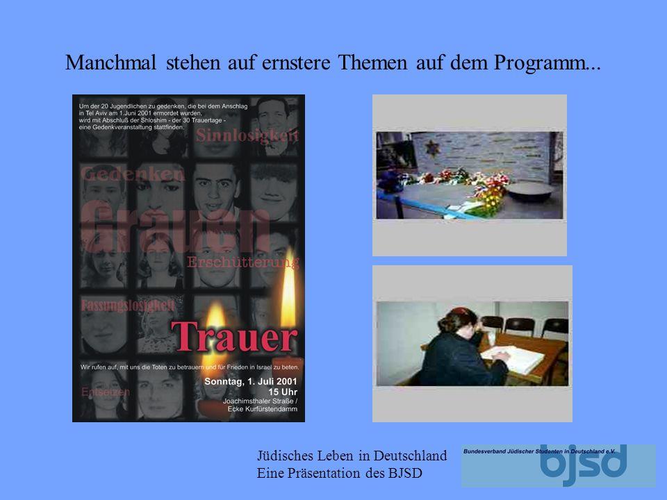 Jüdisches Leben in Deutschland Eine Präsentation des BJSD...oder nach Israel
