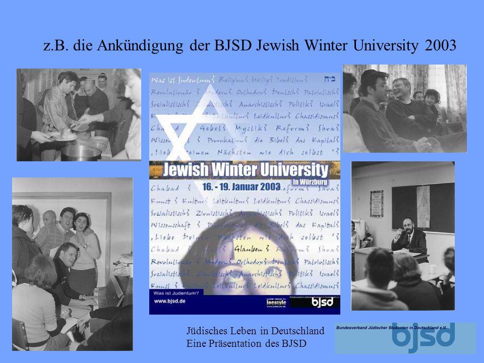 Jüdisches Leben in Deutschland Eine Präsentation des BJSD Ankündigung zu Seminaren: Ankündigung zu Reisen Ankündigungen zu Partys und Fun-Aktivitäten