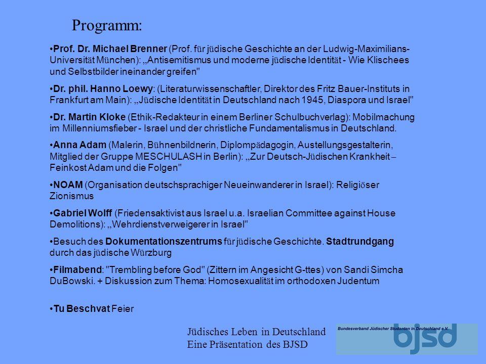 Jüdisches Leben in Deutschland Eine Präsentation des BJSD Landesverband jüdischer Studenten in Baden (LJSB) Landesverband Bayern (VJSB) Jüdischer Studentenverband Berlin JSB Jüdischer Studentenverband Hamburg JONS e.V.