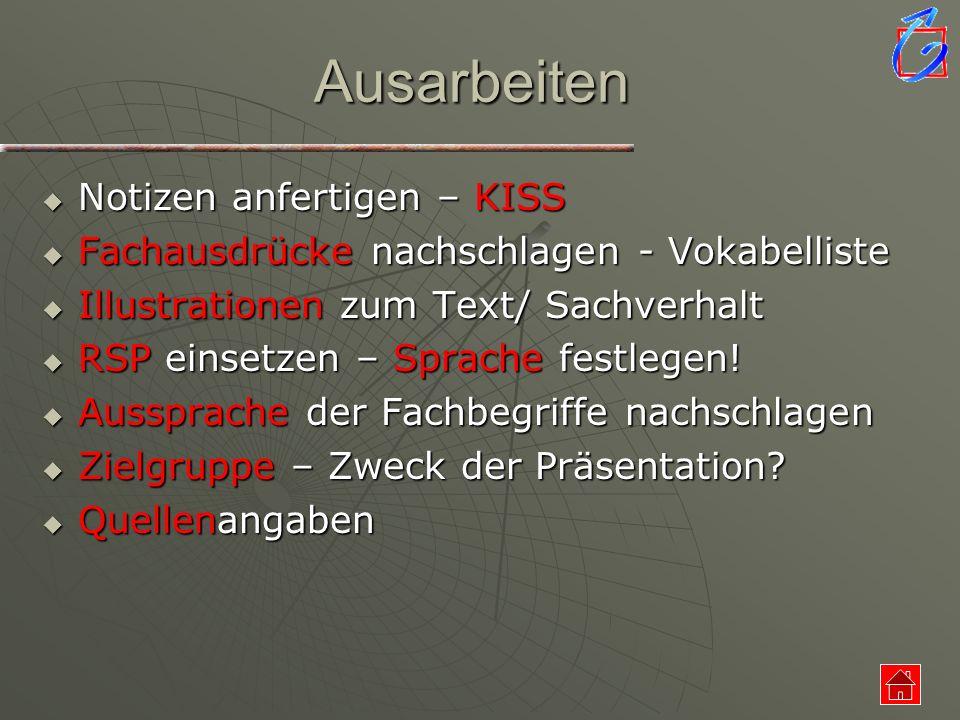 Ausarbeiten Notizen anfertigen – KISS Notizen anfertigen – KISS Fachausdrücke nachschlagen - Vokabelliste Fachausdrücke nachschlagen - Vokabelliste Il