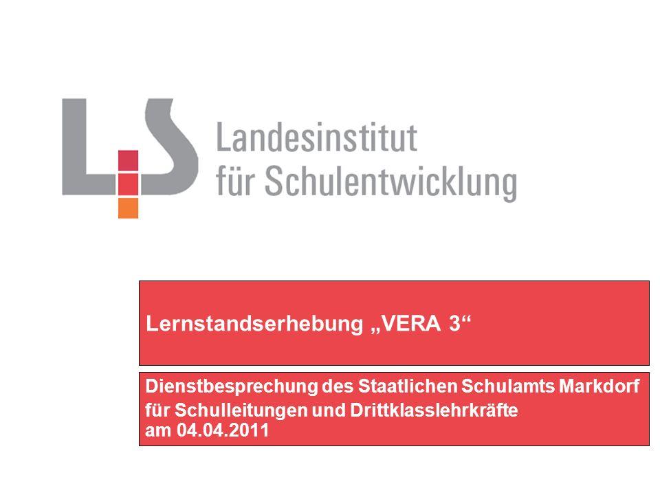 Lernstandserhebung VERA 3 Dienstbesprechung des Staatlichen Schulamts Markdorf für Schulleitungen und Drittklasslehrkräfte am 04.04.2011