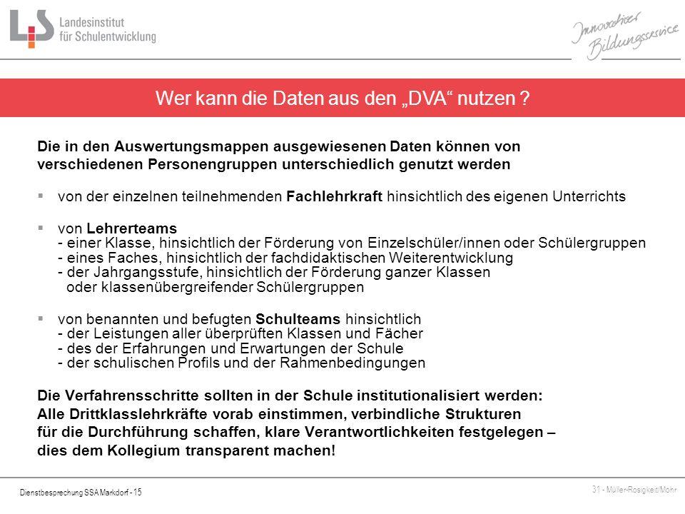 Dienstbesprechung SSA Markdorf - 15 31 - Müller-Rosigkeit/Mohr Die in den Auswertungsmappen ausgewiesenen Daten können von verschiedenen Personengrupp