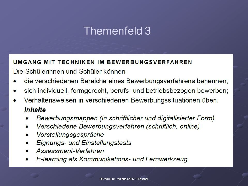 BB WRS 10 - Wildbad 2012 - Fröscher Themenfeld 3