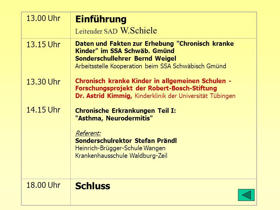 13.00 Uhr Einführung Leitender SAD W.Schiele 13.15 Uhr 13.30 Uhr 14.15 Uhr Daten und Fakten zur Erhebung
