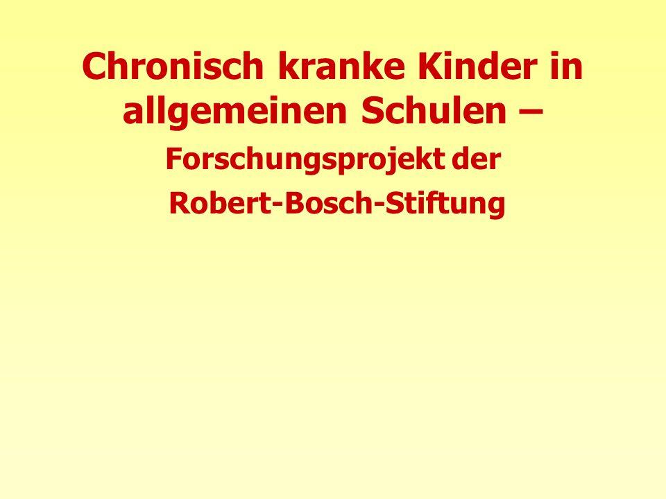 Chronisch kranke Kinder in allgemeinen Schulen – Forschungsprojekt der Robert-Bosch-Stiftung