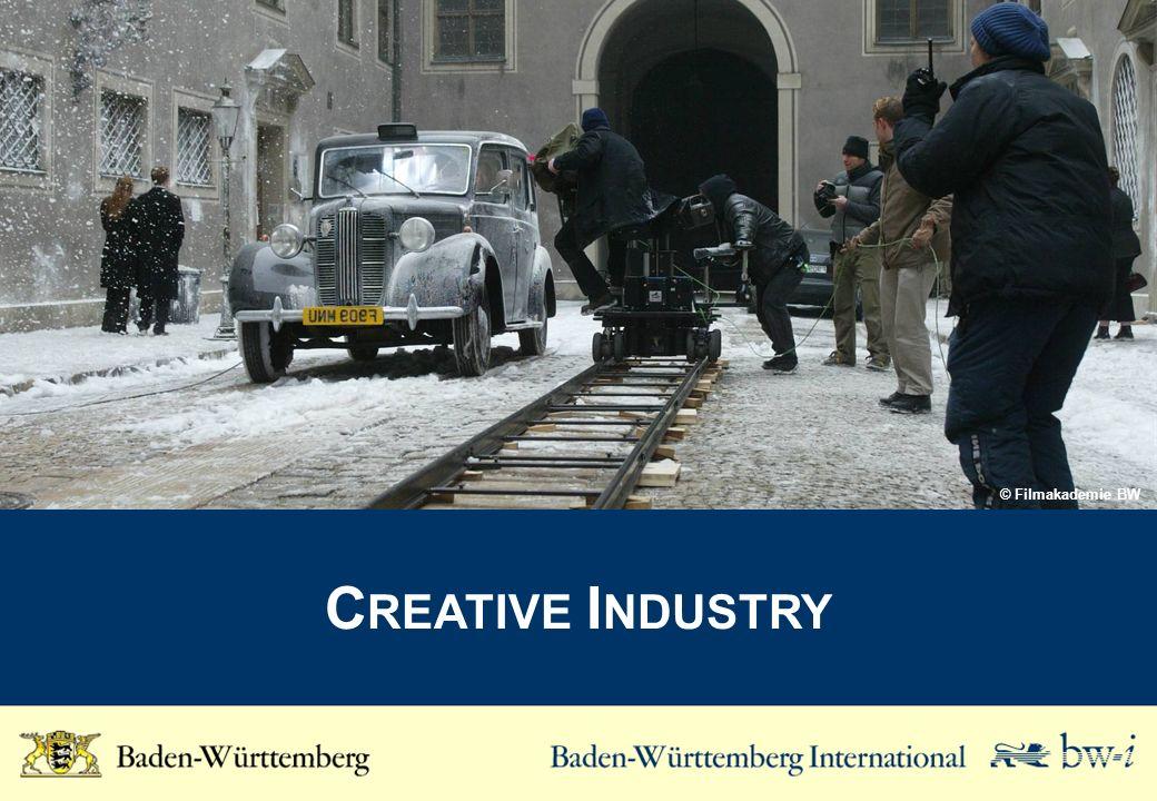 C REATIVE I NDUSTRY © Filmakademie BW