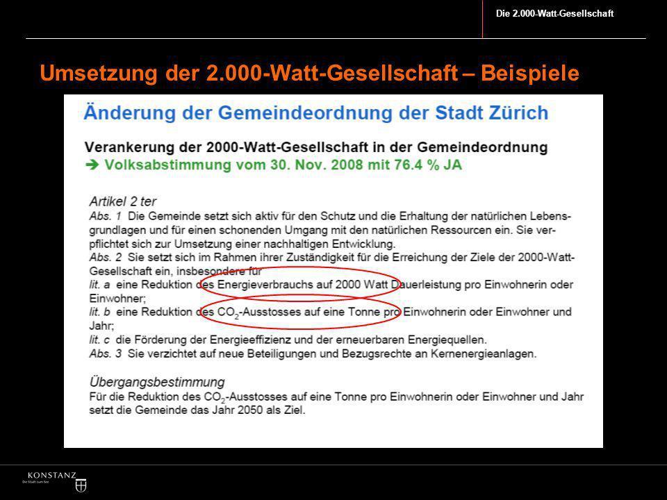 Die 2.000-Watt-Gesellschaft Umsetzung der 2.000-Watt-Gesellschaft – Beispiele