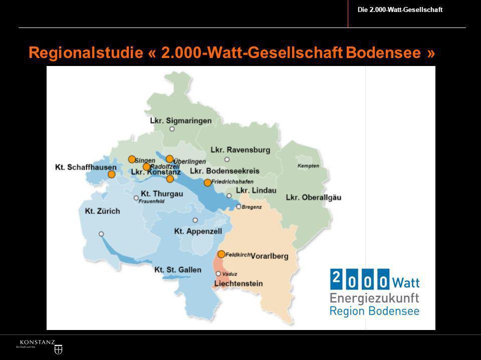 Die 2.000-Watt-Gesellschaft Regionalstudie « 2.000-Watt-Gesellschaft Bodensee »