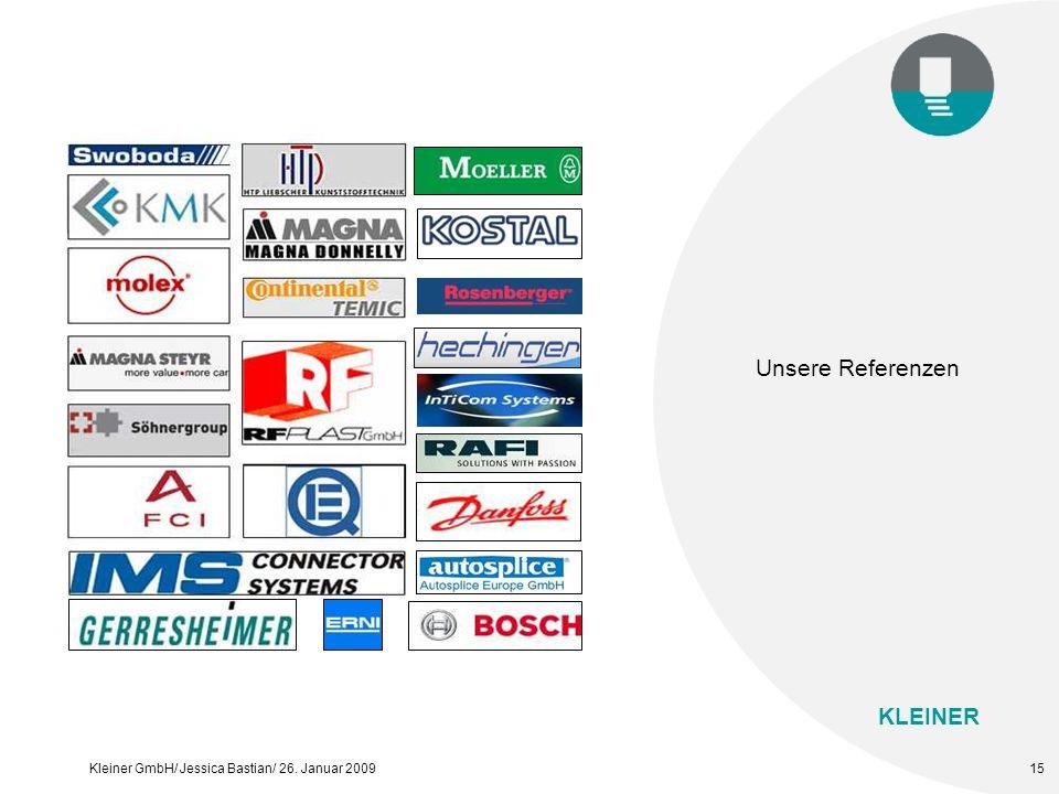 KLEINER Kleiner GmbH/ Jessica Bastian/ 26. Januar 200915 Unsere Referenzen