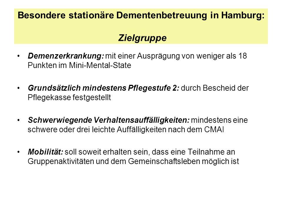Besondere stationäre Dementenbetreuung in Hamburg: Zielgruppe Demenzerkrankung: mit einer Ausprägung von weniger als 18 Punkten im Mini-Mental-State G