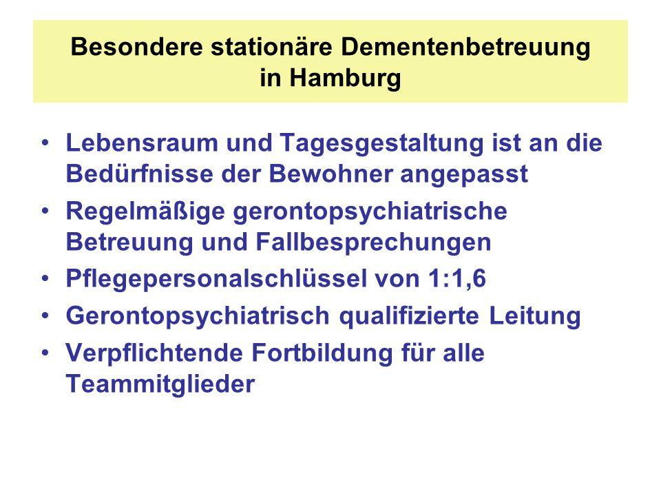 Besondere stationäre Dementenbetreuung in Hamburg Lebensraum und Tagesgestaltung ist an die Bedürfnisse der Bewohner angepasst Regelmäßige gerontopsyc