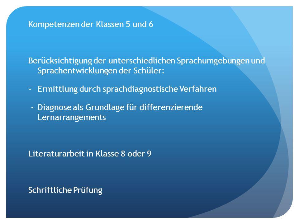 Veränderungen - Kompetenzverschiebungen von bisheriger Klasse 10 nach Klassen 7,8,9 -Einbeziehung der fehlenden KMK Standards (z.B.