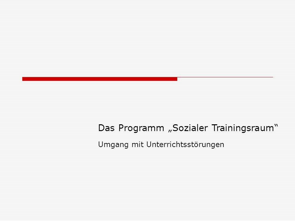 Das Programm Sozialer Trainingsraum Umgang mit Unterrichtsstörungen