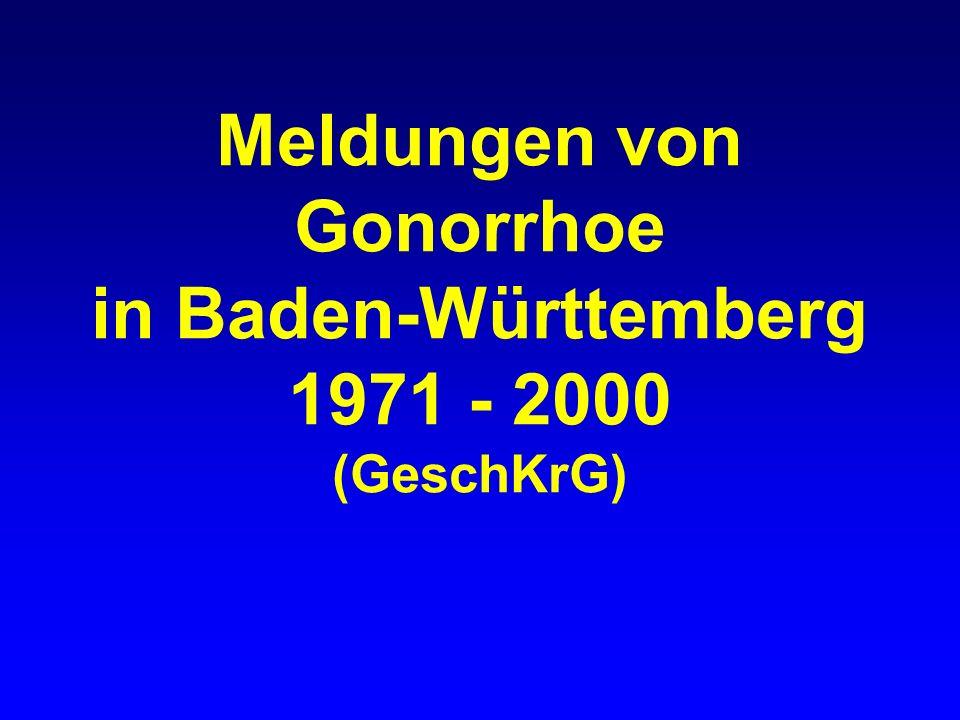 Meldungen von Gonorrhoe in Baden-Württemberg 1971 - 2000 (GeschKrG)