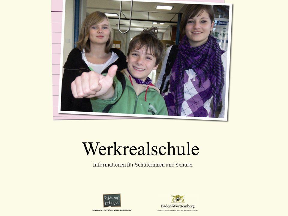 Werkrealschule Informationen für Schülerinnen und Schüler