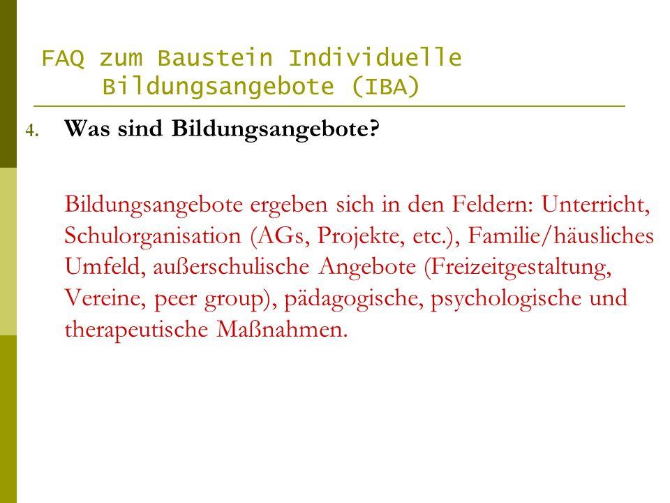 FAQ zum Baustein Individuelle Bildungsangebote (IBA) 4.