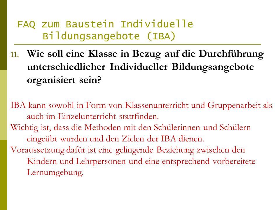 FAQ zum Baustein Individuelle Bildungsangebote (IBA) 11.