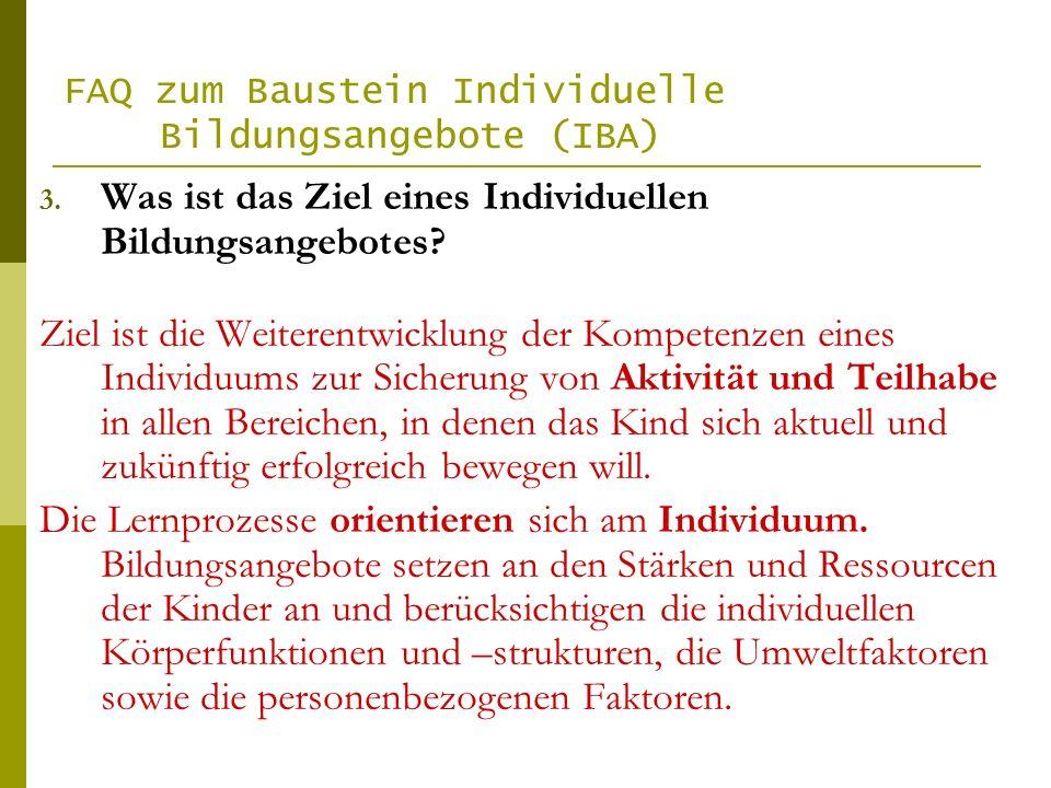 FAQ zum Baustein Individuelle Bildungsangebote (IBA) 3.