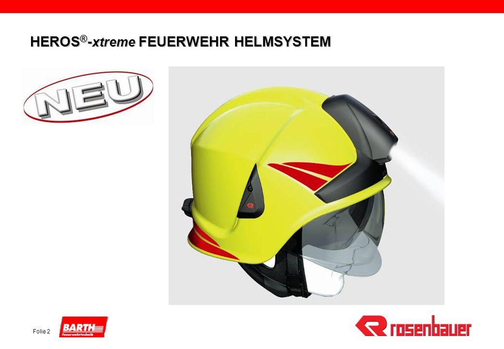 Folie 2 HEROS ® - xtreme FEUERWEHR HELMSYSTEM