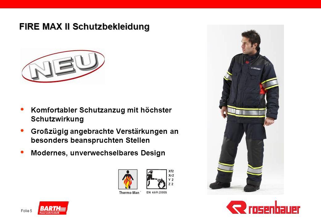 Folie 5 FIRE MAX II Schutzbekleidung Komfortabler Schutzanzug mit höchster Schutzwirkung Großzügig angebrachte Verstärkungen an besonders beanspruchte