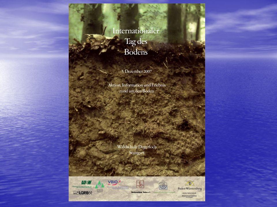 Internationaler Tag des Bodens 2007 Landesbiologentag