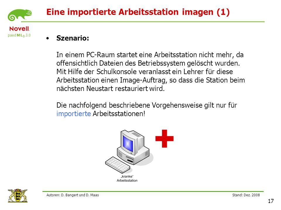 paed M L ® 3.0 Stand: Dez.2008 17 Autoren: D. Bangert und D.
