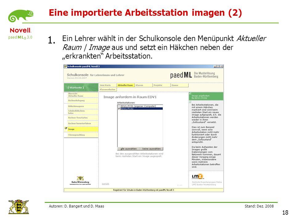 paed M L ® 3.0 Stand: Dez.2008 18 Autoren: D. Bangert und D.