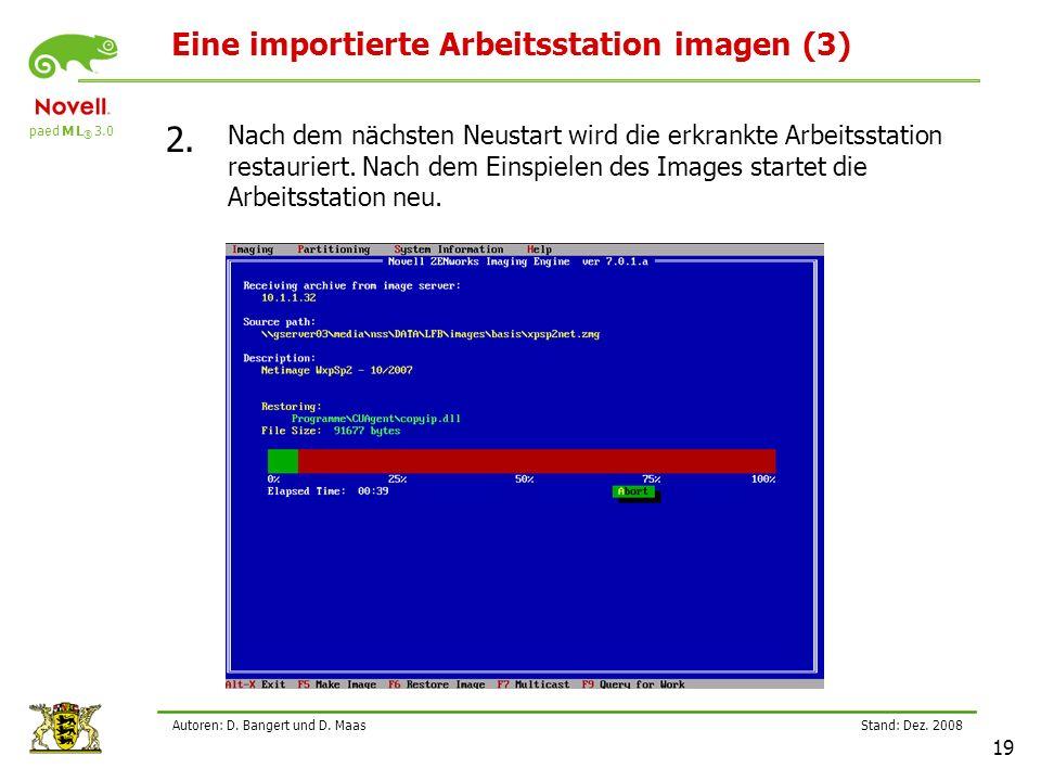 paed M L ® 3.0 Stand: Dez.2008 19 Autoren: D. Bangert und D.