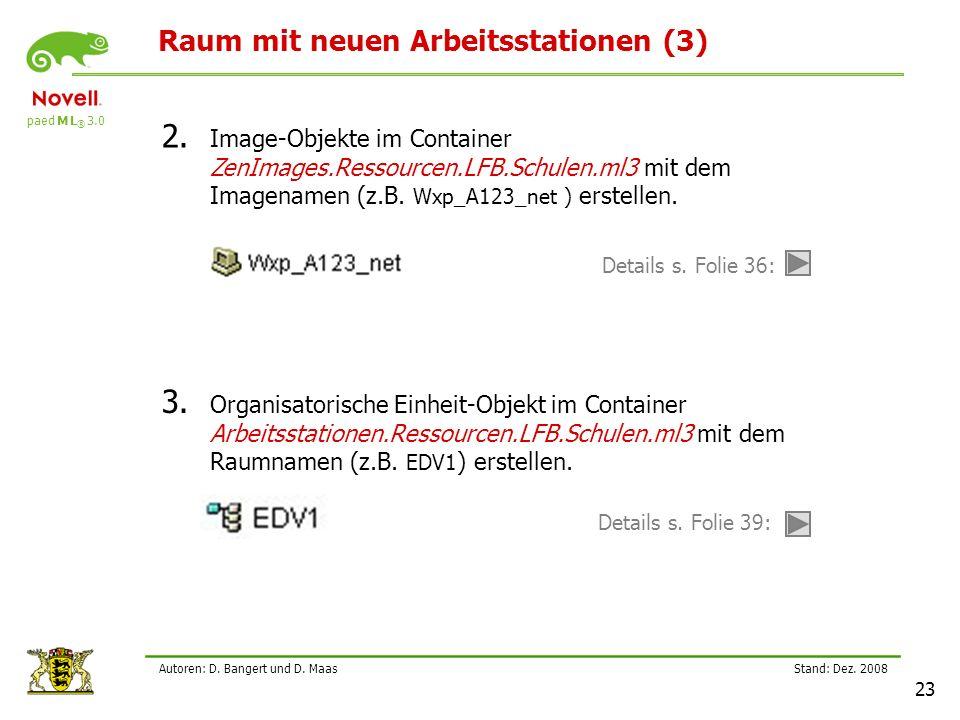 paed M L ® 3.0 Stand: Dez.2008 23 Autoren: D. Bangert und D.