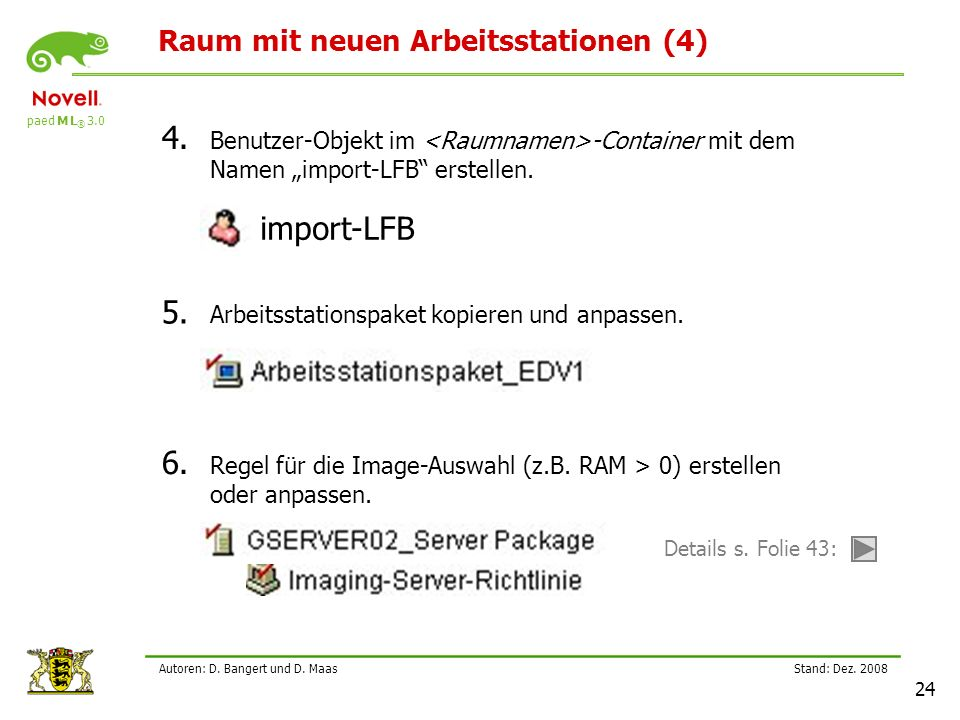paed M L ® 3.0 Stand: Dez.2008 24 Autoren: D. Bangert und D.