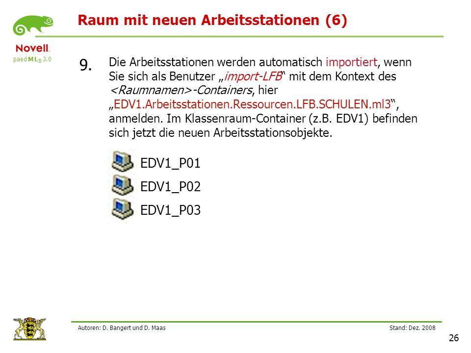 paed M L ® 3.0 Stand: Dez.2008 26 Autoren: D. Bangert und D.