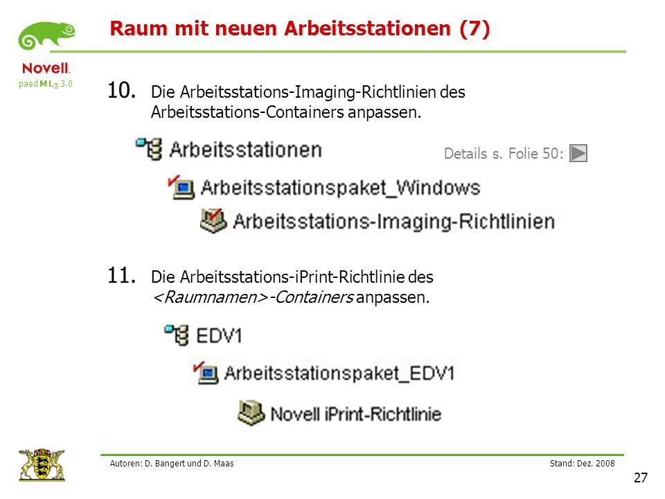 paed M L ® 3.0 Stand: Dez.2008 27 Autoren: D. Bangert und D.