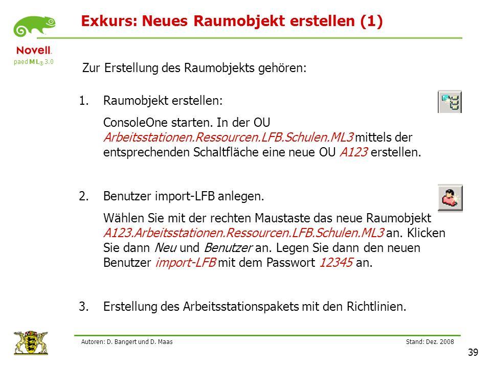 paed M L ® 3.0 Stand: Dez.2008 39 Autoren: D. Bangert und D.