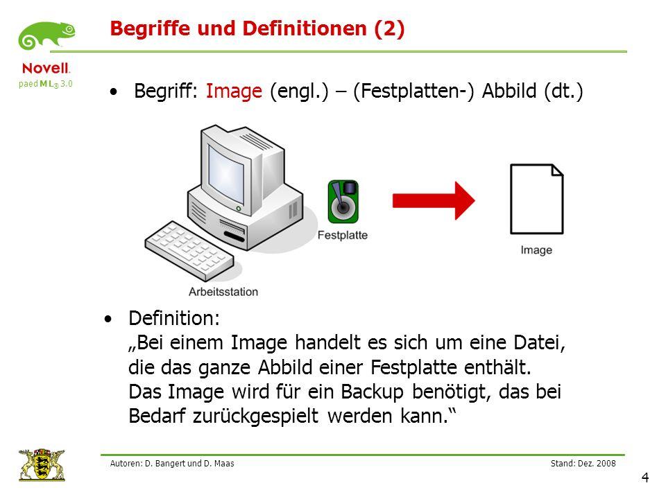 paed M L ® 3.0 Stand: Dez.2008 35 Autoren: D. Bangert und D.
