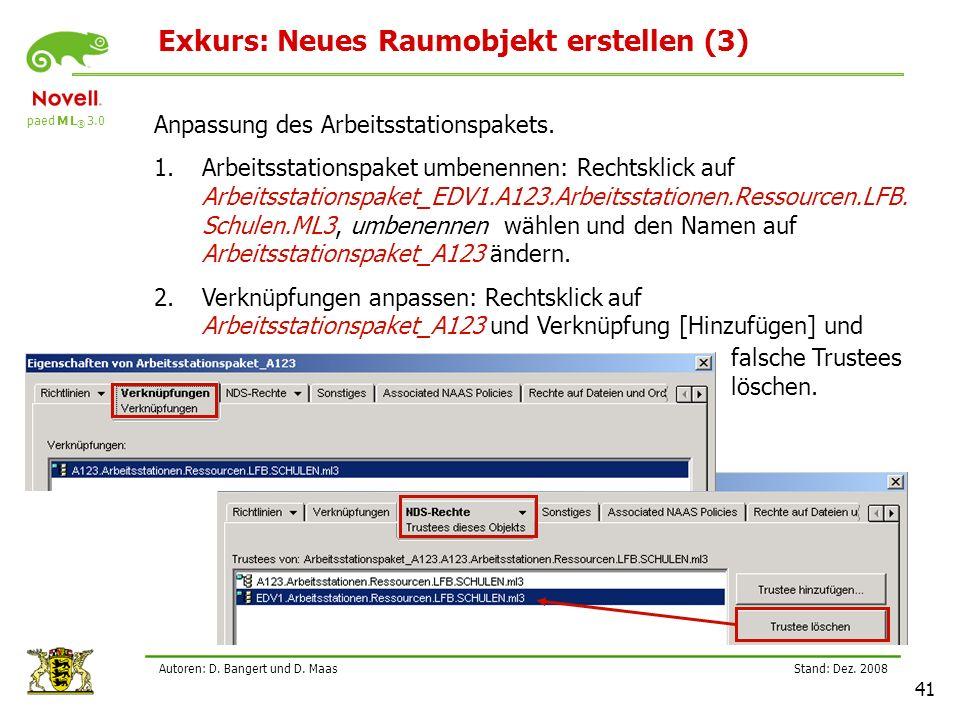 paed M L ® 3.0 Stand: Dez.2008 41 Autoren: D. Bangert und D.