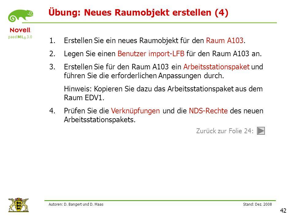 paed M L ® 3.0 Stand: Dez.2008 42 Autoren: D. Bangert und D.