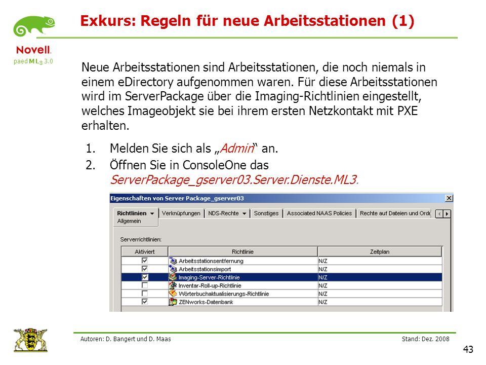 paed M L ® 3.0 Stand: Dez.2008 43 Autoren: D. Bangert und D.