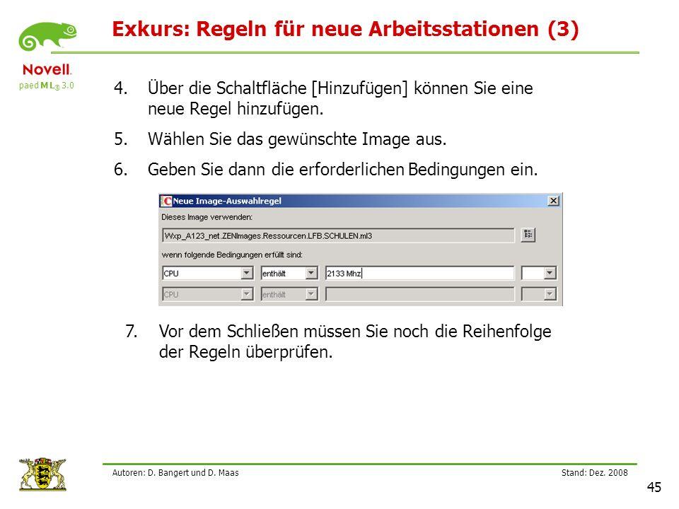 paed M L ® 3.0 Stand: Dez.2008 45 Autoren: D. Bangert und D.