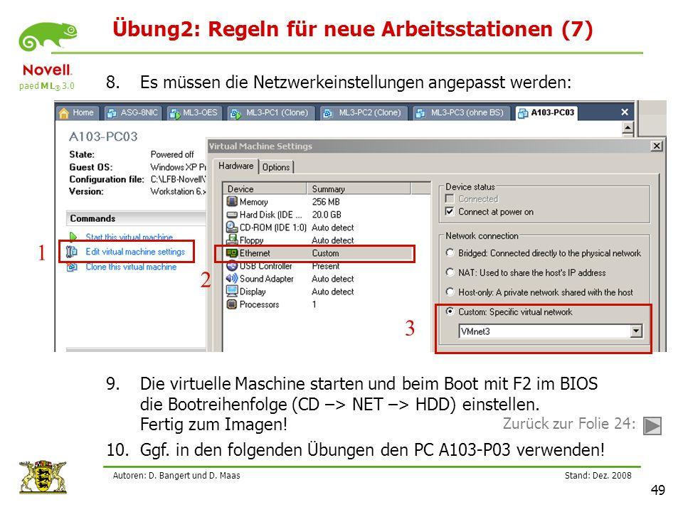 paed M L ® 3.0 Stand: Dez.2008 49 Autoren: D. Bangert und D.