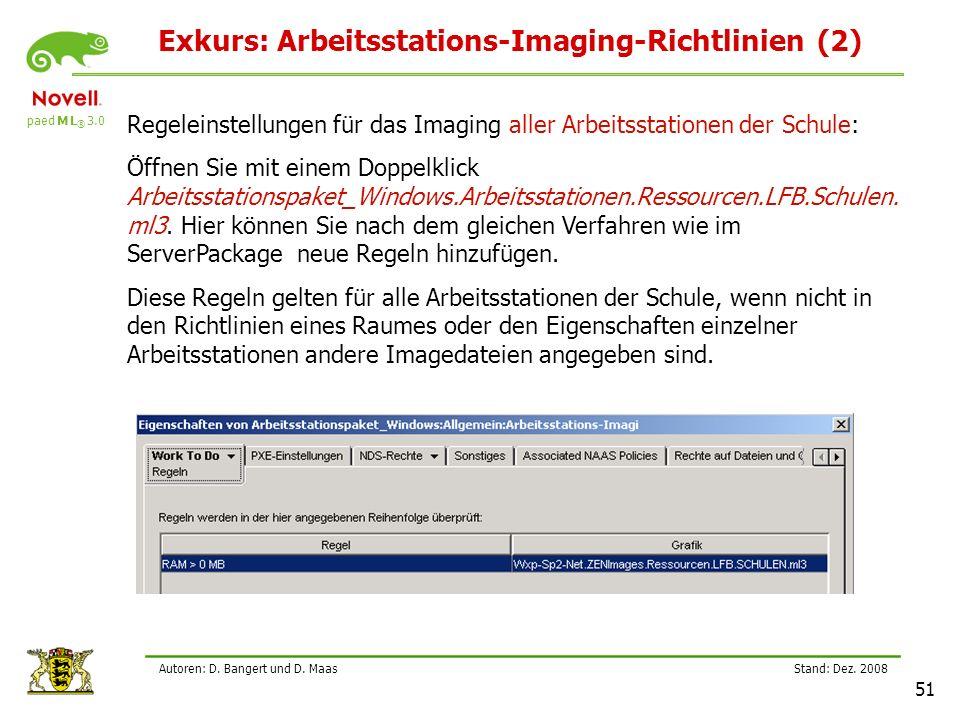 paed M L ® 3.0 Stand: Dez.2008 51 Autoren: D. Bangert und D.