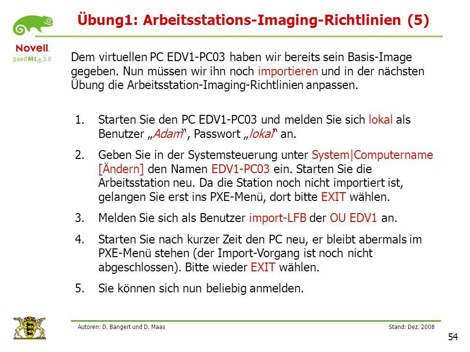 paed M L ® 3.0 Stand: Dez.2008 54 Autoren: D. Bangert und D.