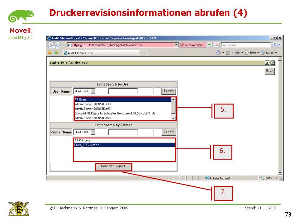 paed M L ® 3.0 Stand: 21.11.2009 73 © F. Heckmann, S. Rottmair, D. Bangert, 2009 Druckerrevisionsinformationen abrufen (4) 5. 6. 7.