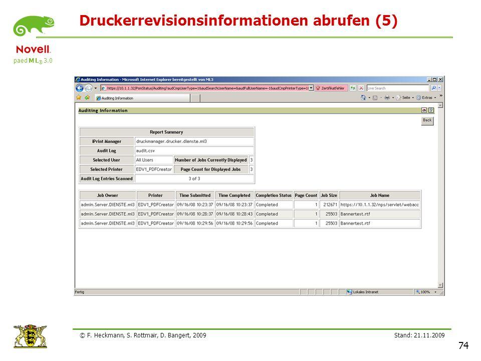 paed M L ® 3.0 Stand: 21.11.2009 74 © F. Heckmann, S. Rottmair, D. Bangert, 2009 Druckerrevisionsinformationen abrufen (5)