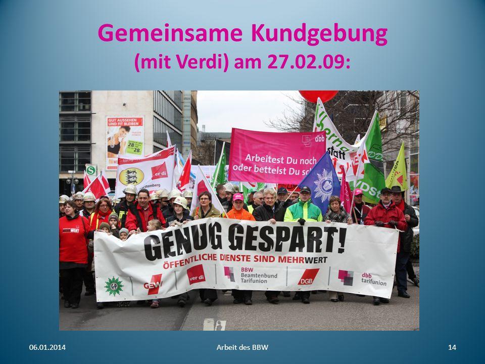 Gemeinsame Kundgebung (mit Verdi) am 27.02.09: 06.01.2014Arbeit des BBW14
