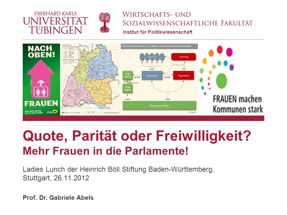 12 | Prof. Dr. Gabriele Abels© 2012 Universität Tübingen