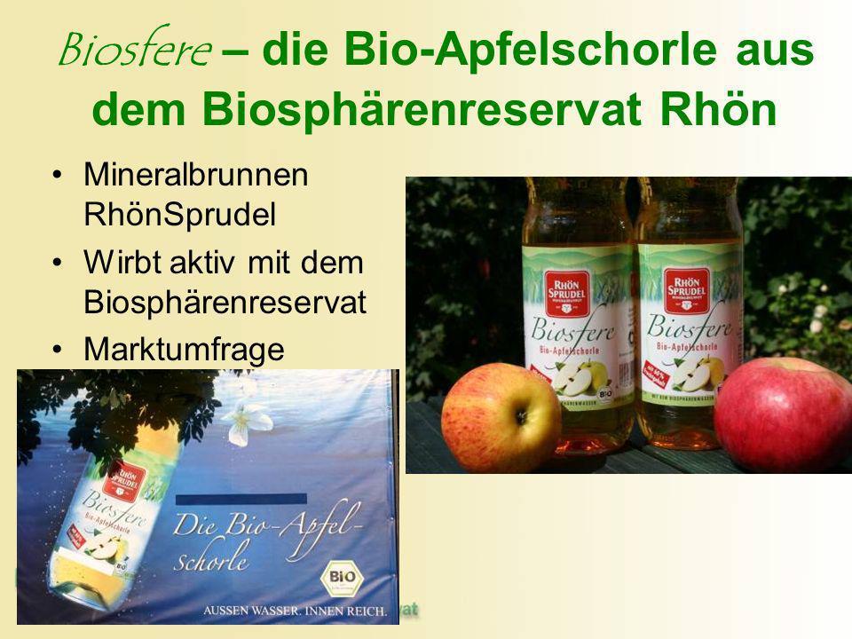 Biosfere – die Bio-Apfelschorle aus dem Biosphärenreservat Rhön Mineralbrunnen RhönSprudel Wirbt aktiv mit dem Biosphärenreservat Marktumfrage