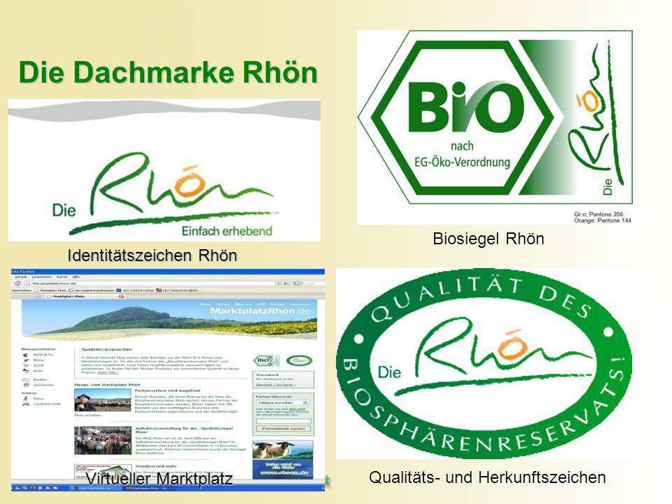 Qualitäts- und Herkunftszeichen Identitätszeichen Rhön Biosiegel Rhön Die Dachmarke Rhön Identitätszeichen Rhön Virtueller Marktplatz