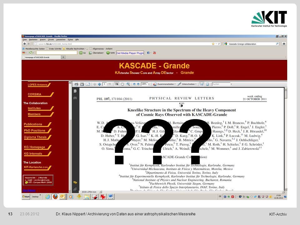 KIT-Archiv 13 ??? Dr. Klaus Nippert / Archivierung von Daten aus einer astrophysikalischen Messreihe 23.06.2012