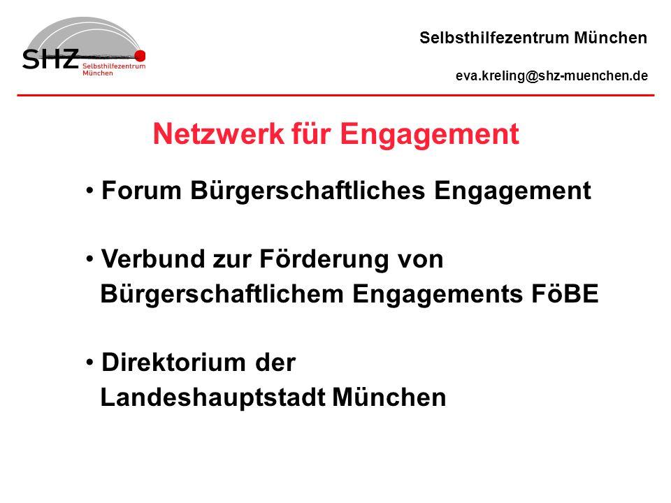 Forum Bürgerschaftliches Engagement Verbund zur Förderung von Bürgerschaftlichem Engagements FöBE Direktorium der Landeshauptstadt München Netzwerk fü
