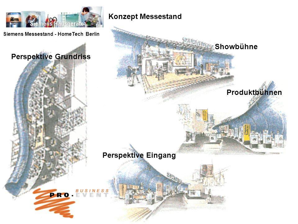 Siemens Messestand - HomeTech Berlin Konzept Messestand Produktbühnen Perspektive Grundriss Showbühne Perspektive Eingang